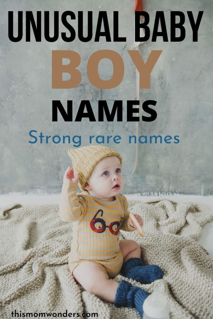 unusual baby boy names that are strong